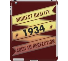 Highest Quality 1934 Aged To Perfection iPad Case/Skin