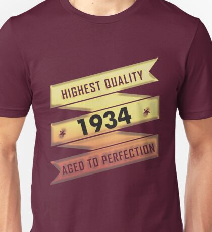 Highest Quality 1934 Aged To Perfection Unisex T-Shirt