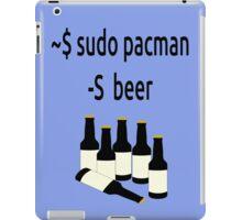 Arch Linux sudo pacman -S beer iPad Case/Skin