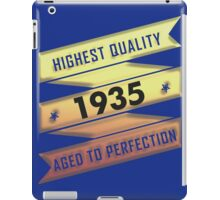 Highest Quality 1935 Aged To Perfection iPad Case/Skin