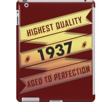 Highest Quality 1937 Aged To Perfection iPad Case/Skin