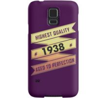 Highest Quality 1938 Aged To Perfection Samsung Galaxy Case/Skin