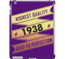 Highest Quality 1938 Aged To Perfection iPad Case/Skin