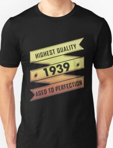 Highest Quality 1939 Aged To Perfection T-Shirt