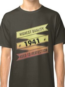 Highest Quality 1941 Aged To Perfection Classic T-Shirt