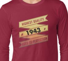 Highest Quality 1942 Aged To Perfection Long Sleeve T-Shirt