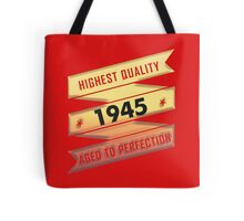 Highest Quality 1945 Aged To Perfection Tote Bag