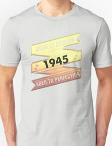 Highest Quality 1945 Aged To Perfection T-Shirt