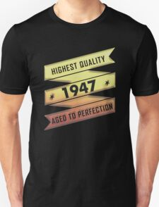 Highest Quality 1947 Aged To Perfection T-Shirt