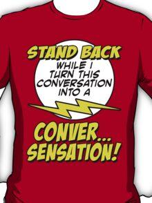 Conversensation! T-Shirt