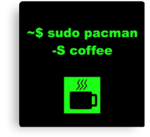 Linux sudo pacman -S coffee Canvas Print
