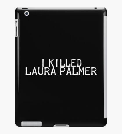 I Killed Laura Palmer iPad Case/Skin