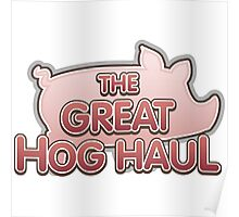 Glitch Overlay The Great Hog Haul logo Poster
