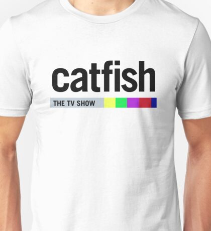 Catfish - The TV Show Unisex T-Shirt
