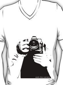 Work the camera T-Shirt