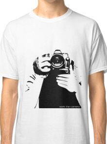 Work the camera Classic T-Shirt