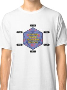 I'm Choosing the Stats Classic T-Shirt