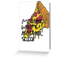 Michael Pizza Greeting Card