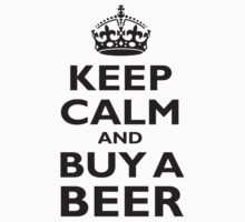KEEP CALM, BUY A BEER, BE COOL Kids Clothes