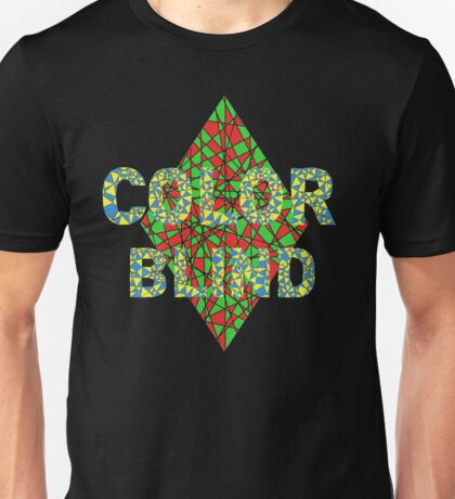 Are you color blind? Unisex T-Shirt