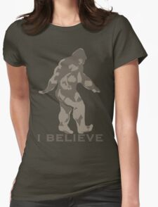 Bigfoot I believe  Womens Fitted T-Shirt