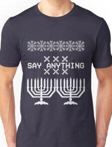 Say Anything Hanukkah Sweater Unisex T-Shirt