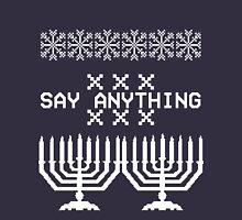 Say Anything Hanukkah Sweater Pullover