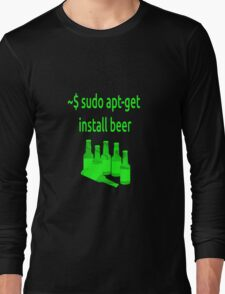 Linux sudo apt-get install beer Long Sleeve T-Shirt