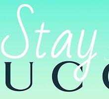 Stay Gucci  by frantasticcath