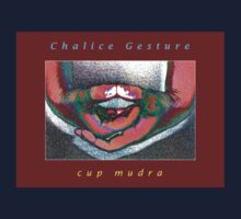 Chalice (Cup) Mudra • 2008 Kids Clothes