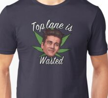 Top Lane is Wasted Unisex T-Shirt