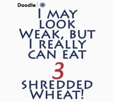 Shredded Wheat! by Andy Harris