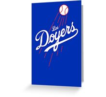 Los Doyers (White)  Greeting Card