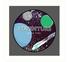 Adventure Never Ends Art Print