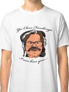 YES CLEM FANDANGO! - Toast of London Classic T-Shirt