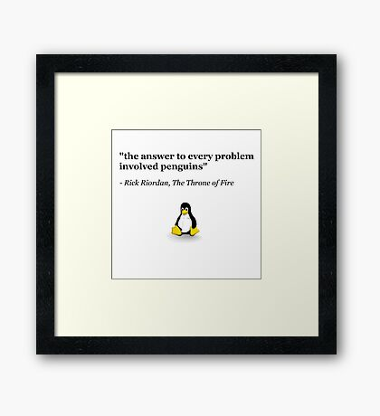 The Answer to Every Problem Involved Penguins Framed Print