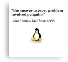 The Answer to Every Problem Involved Penguins Canvas Print