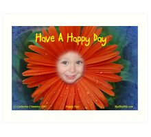Happy Day --for the flower power project Art Print