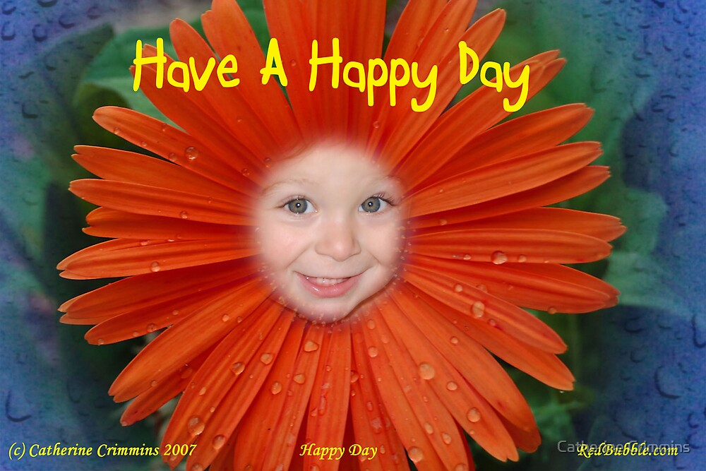 Happy Day --for the flower power project by Catherine Crimmins