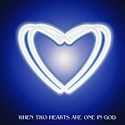 When two hearts are one in God by Aurora