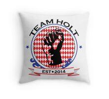 Team Holt Throw Pillow