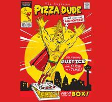 The Supreme Pizza Dude! Unisex T-Shirt