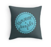 Awesome people [BLUE] Throw Pillow