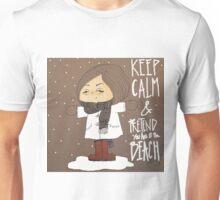 COLD DAYS- KEEP CALM Unisex T-Shirt