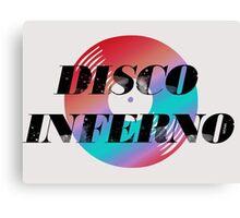 DISCO INFERNO Canvas Print