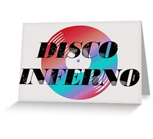 DISCO INFERNO Greeting Card