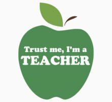 Trust Me, I'm a Teacher Green Apple by TheShirtYurt