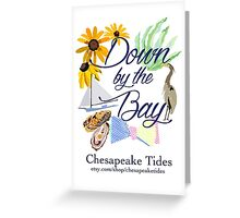 Down by the Bay::Chesapeake Tides Greeting Card
