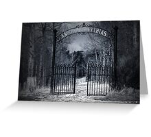 The Gates of Eternity Greeting Card