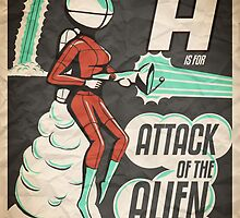 A is for Attack of the Alien Bombshells by ironoak